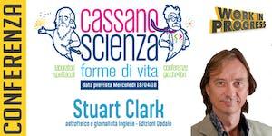 Conferenza - Stuart Clark