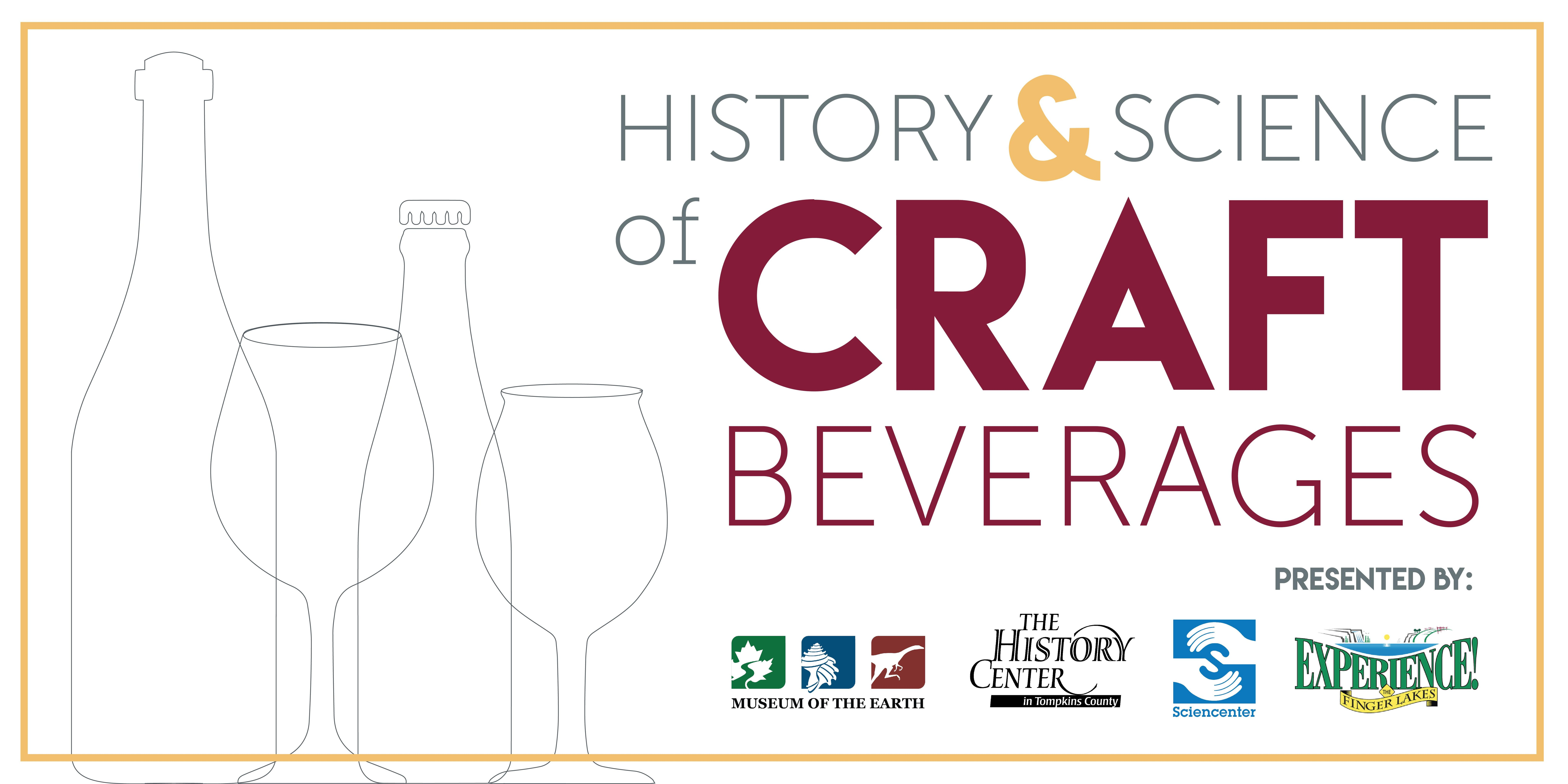The History and Science of Craft Beverages