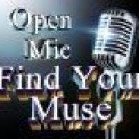 Find Your Muse Open Mic