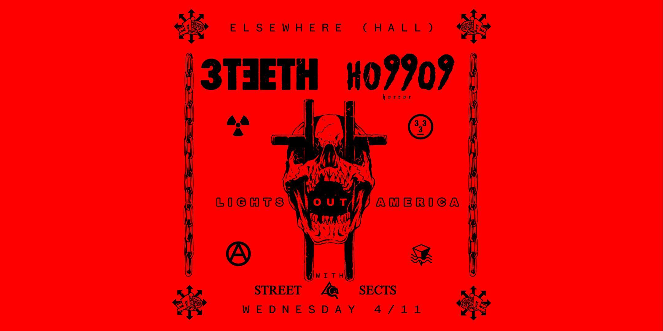 3TEETH / Ho99o9: Lights Out America