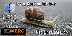 Apple Users Group February 2018 - Mac Tune Up Session