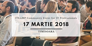 ITCamp Community Event (Free)   Timisoara - 17 Martie...