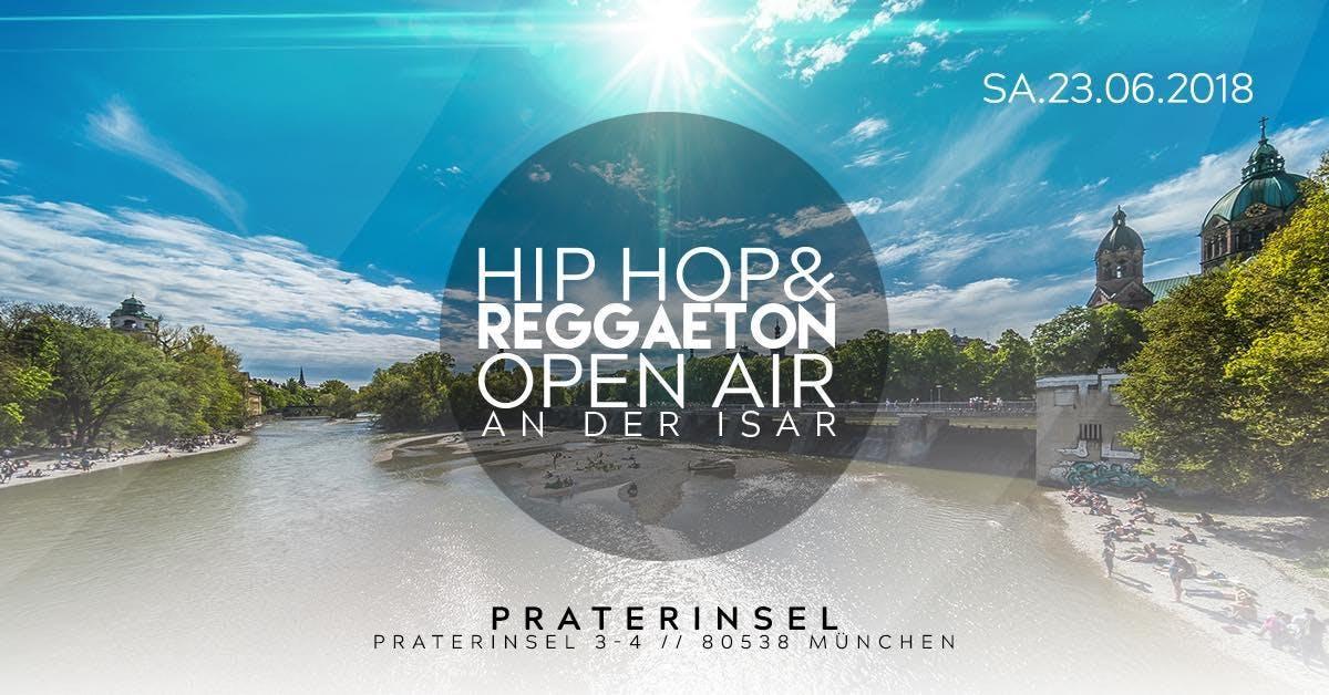 Hip Hop & Reggaeton Open Air an der Isar