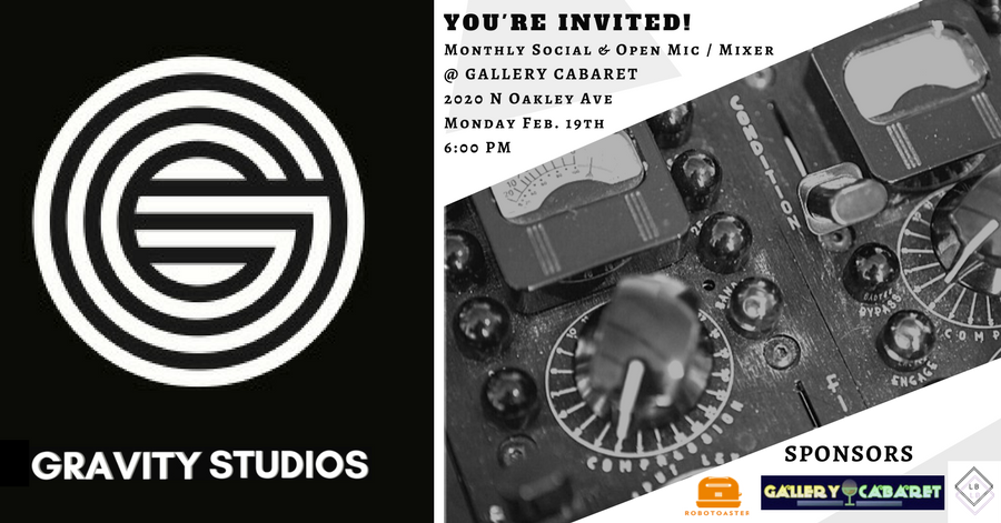 Gravity Studios' Monthly Social Open Mic