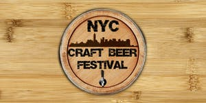 NYC Craft Beer Festival - Saturday | April 21st...
