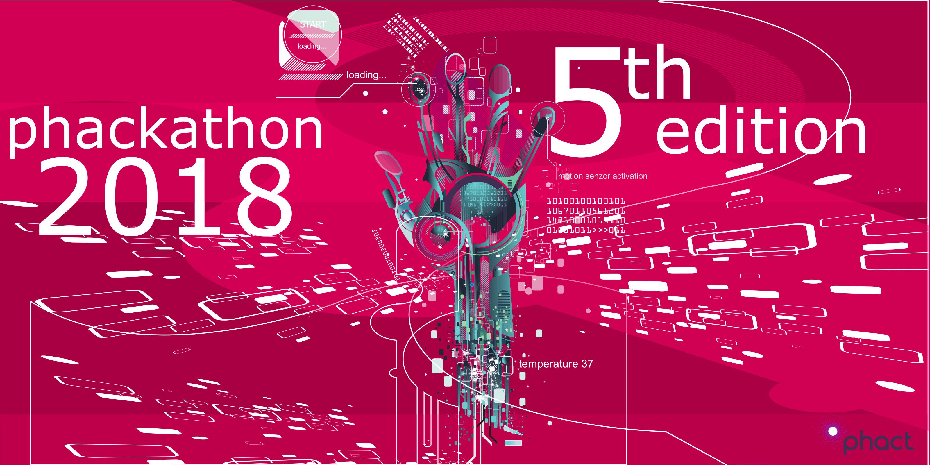 "Phackathon 2018 ""The 5-TH Edition"""