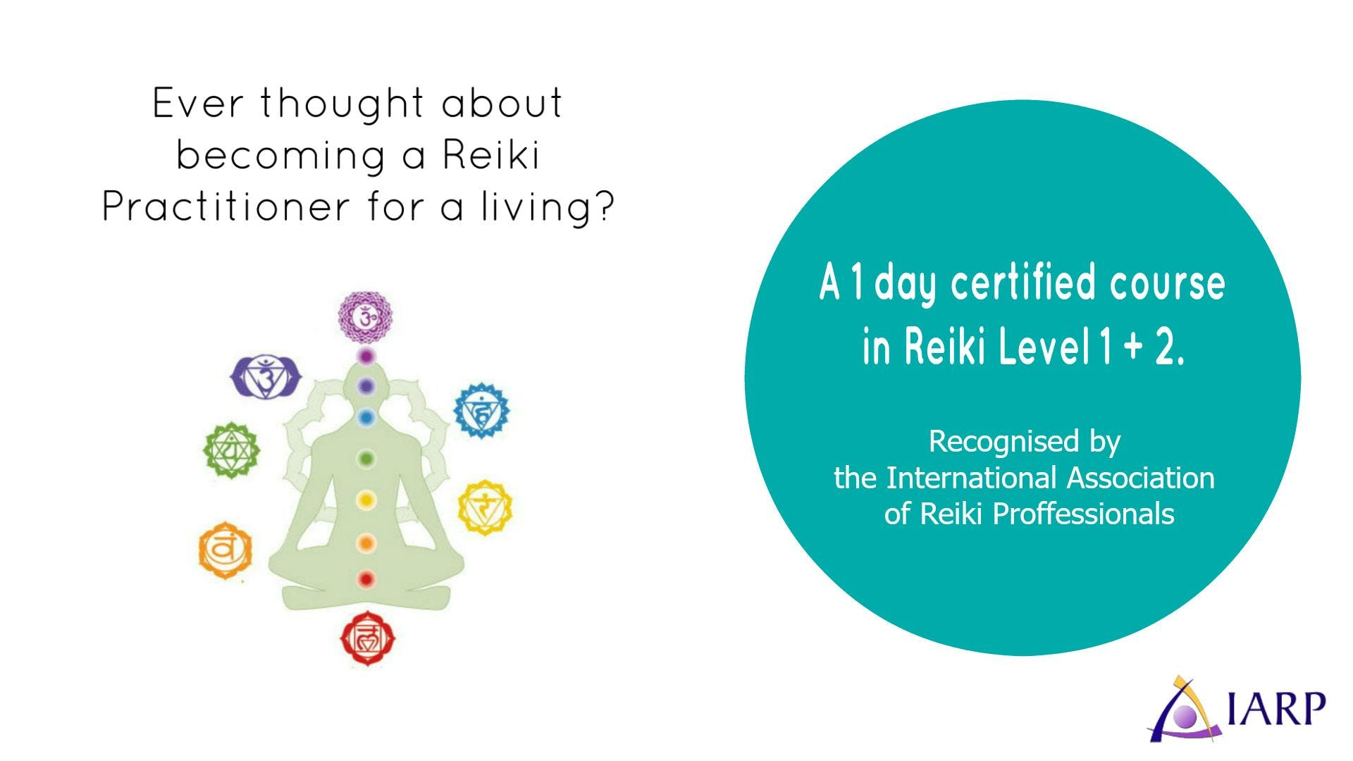 Reiki Attunement Level 1 & 2 with recognised Certification from the International Association of Reiki