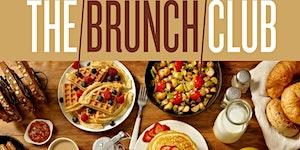 """CEO FRESH PRESENTS: """" #THEBRUNCHCLUB """" (BRUNCH & DAY..."""