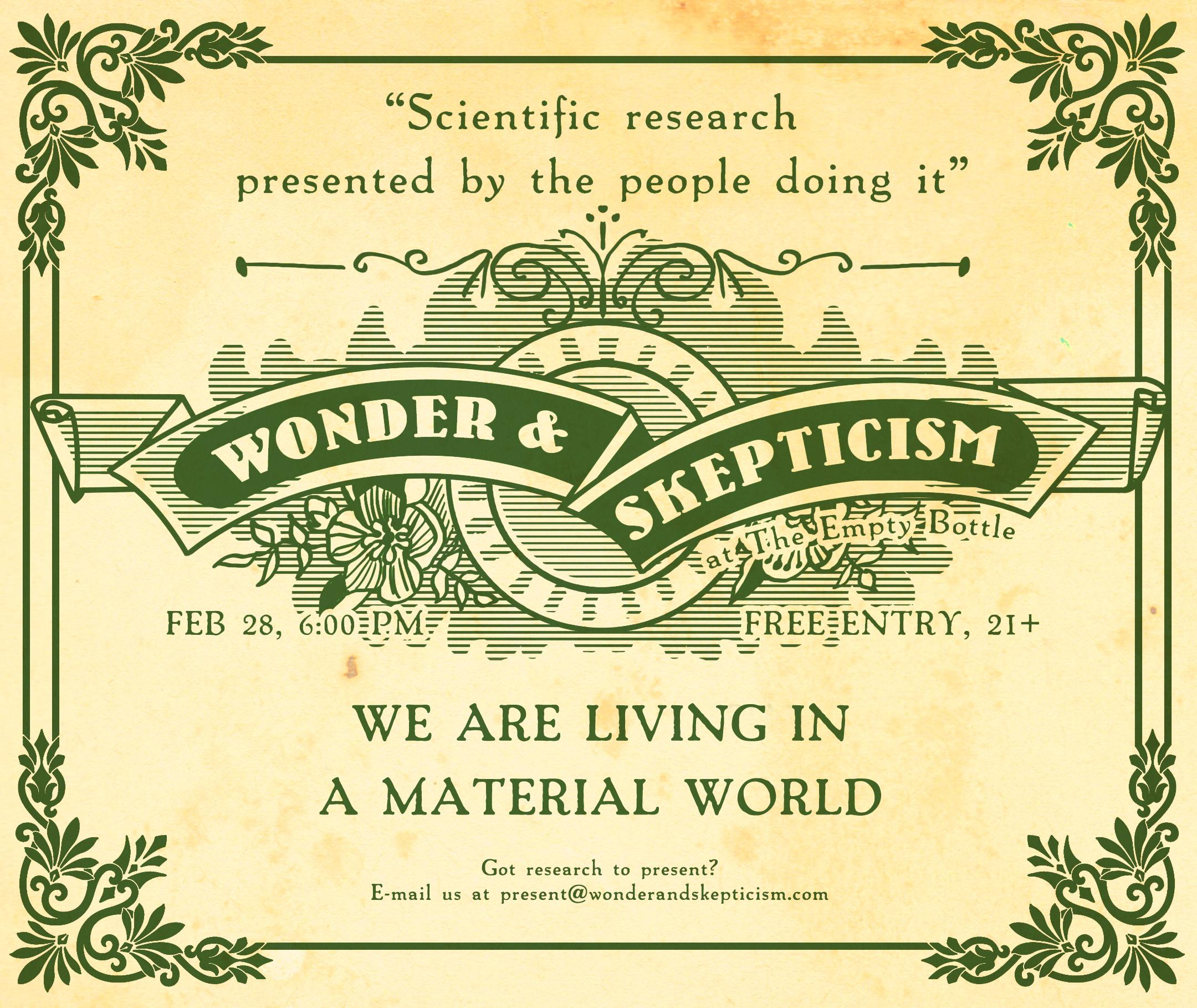 Wonder & Skepticism: We Are Living in a Material World