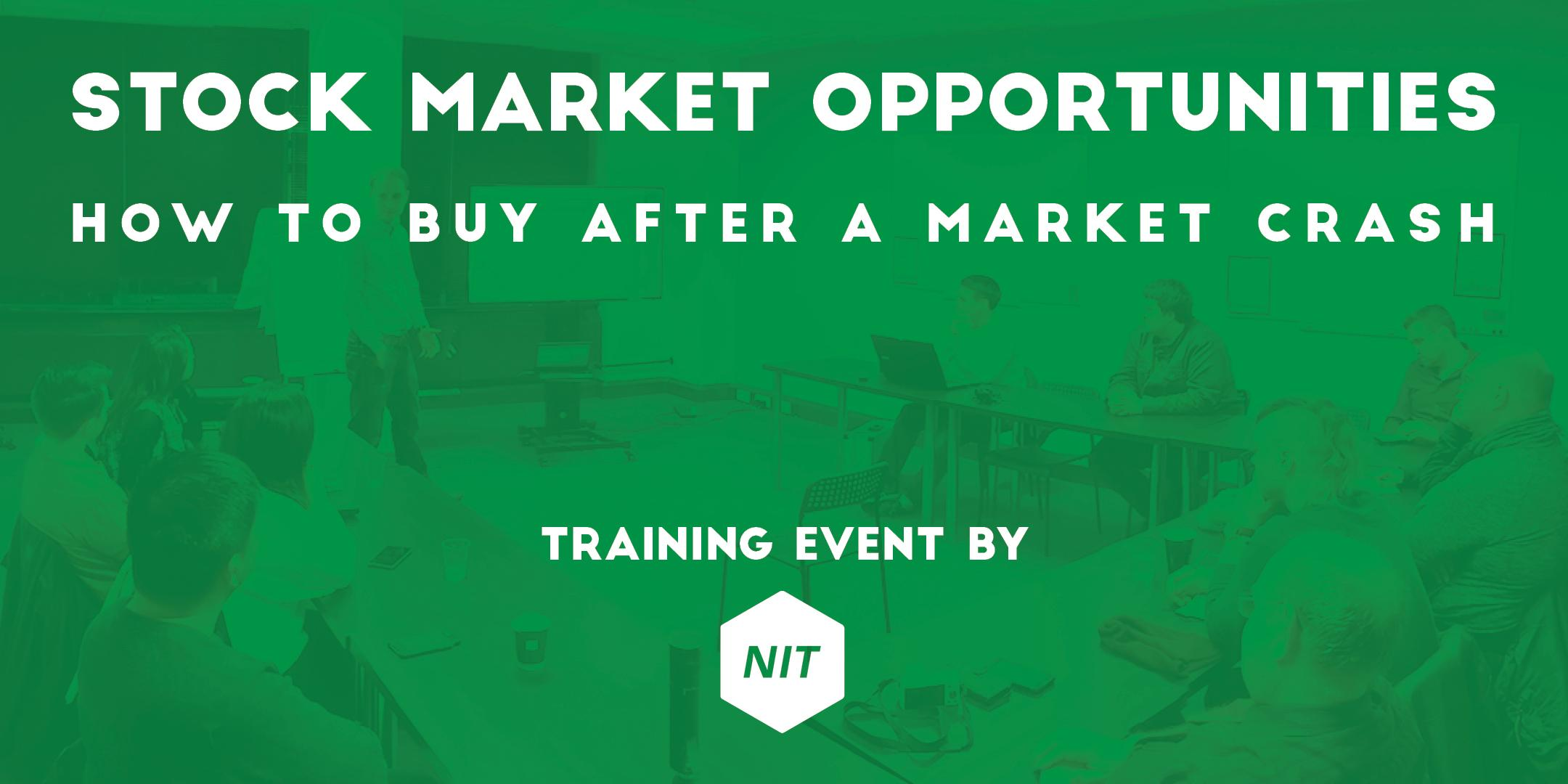 Stock Market Opportunities - How to buy after a market crash