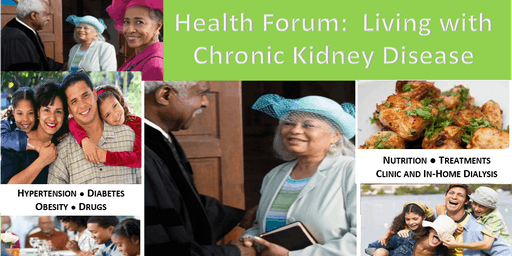 HEALTH FORUM:  Living with Chronic Kidney Disease