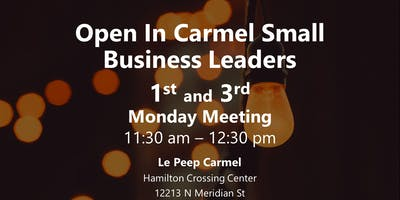 Open In Carmel Small Business Leaders