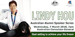 Australian Alumni Speaker Series: Lindy Hou - Goal...