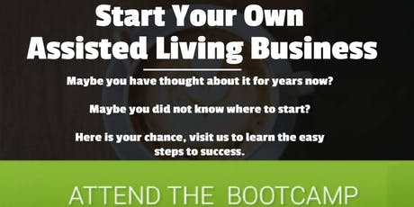 ONLINE Assisted Living New Provider Business Bootcamp(Choose Your Date) tickets
