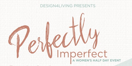 2017 womens weekend at covenant church tickets fri dec 8 2017 perfectly imperfect womens half day conference tickets publicscrutiny Images