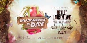 DRAGONFRUIT BY DAY feat. DETLEF & LAUREN LANE
