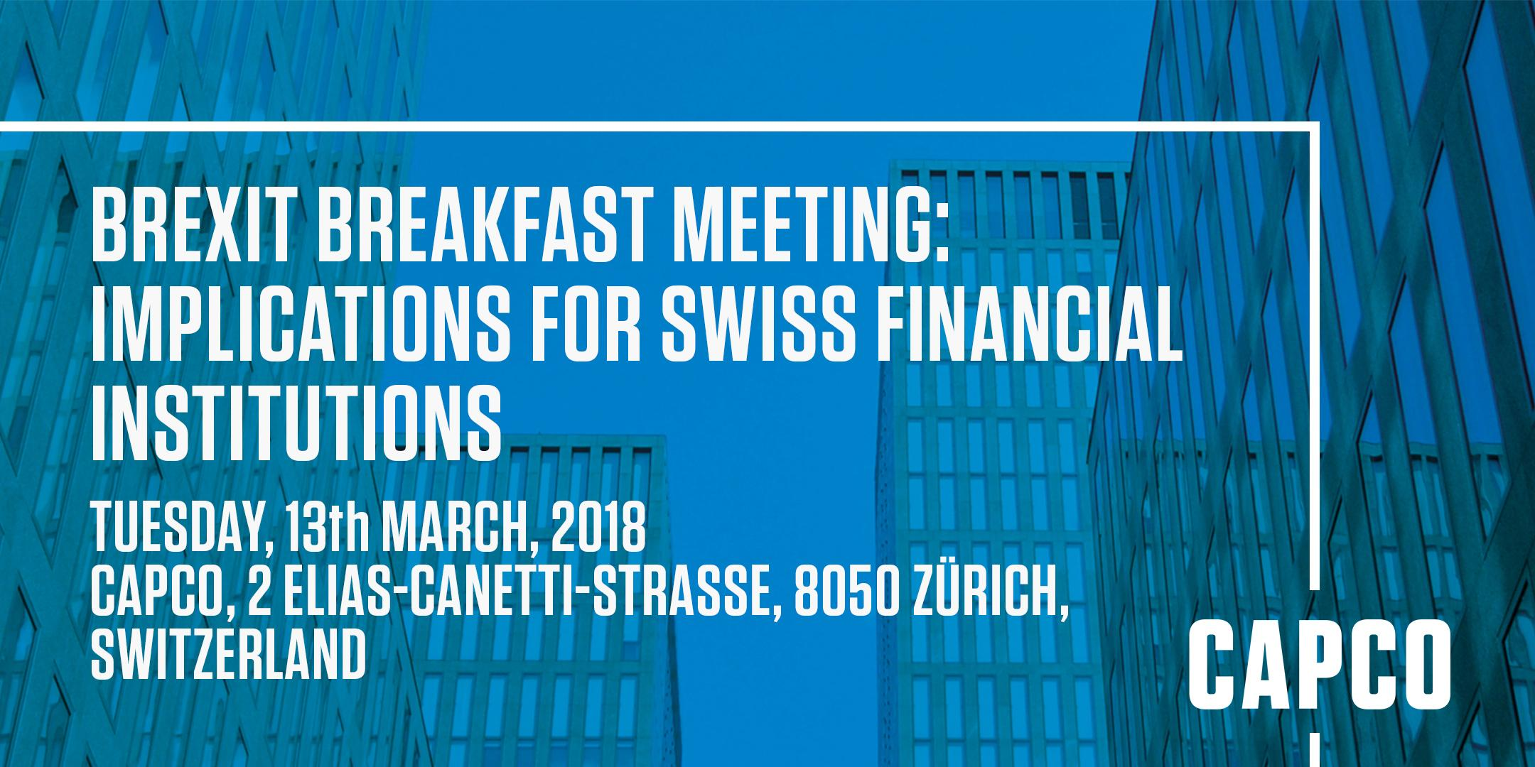 Brexit Breakfast Meeting: Implications for Swiss financial institutions