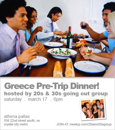 Greece Pre-Trip Dinner (OPEN TO ALL)! – 20s & 30s Going Out Group