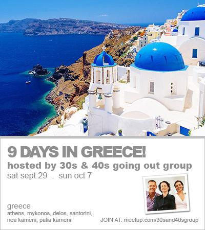Island Hopping Getaway — 9 Incredible Days in Greece! – 30s & 40s Going Out Group