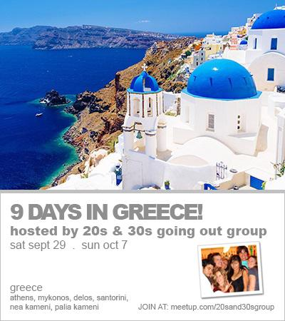 Island Hopping Getaway — 9 Incredible Days in Greece! – 20s & 30s Going Out Group
