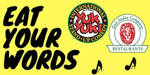 Eat Your Words: Comedy|Music|Stories