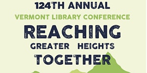 2018 Vermont Library Association Conference