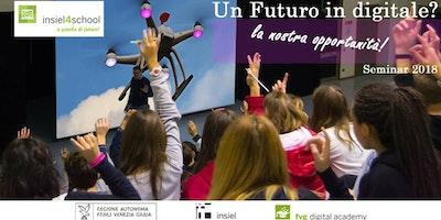 Un futuro in digitale, la nostra opportunità! A Trieste