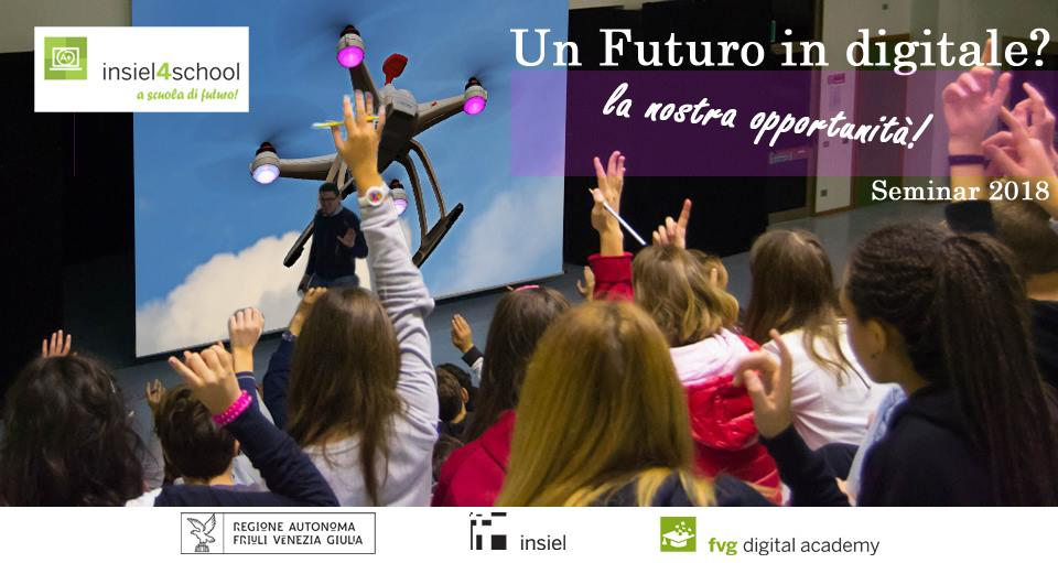 Un futuro in digitale, la nostra opportunità!