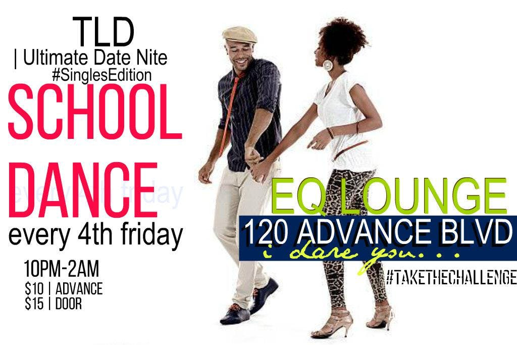 TLD SCHOOL DANCE