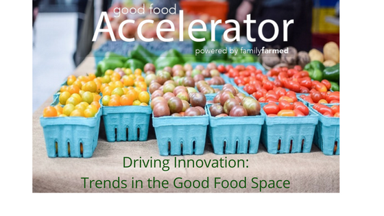 Driving Innovation: Trends in the Good Food