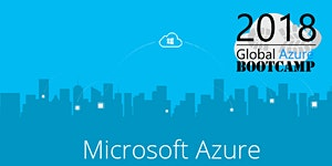 Global Azure Bootcamp - Denver - 2018, Hosted by...