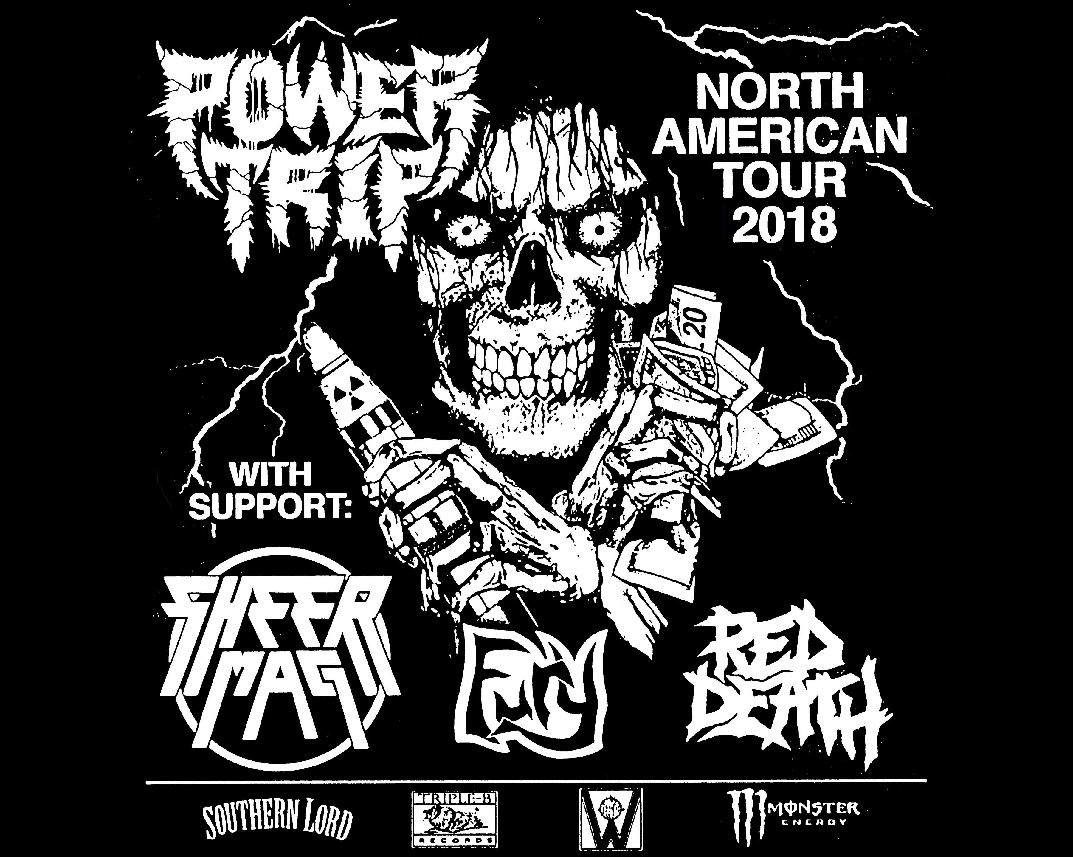 Power Trip / Sheer Mag / Fury / Red Death