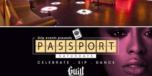 ▓▒░PASSPORT SATURDAYS░▒▓ ►@GUILT NIGHT CLUB 79 WARRENTON ST. BOS★10pm-2am★