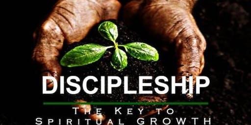 "DISCIPLESHIP ""The KEY To Spiritual Growth """