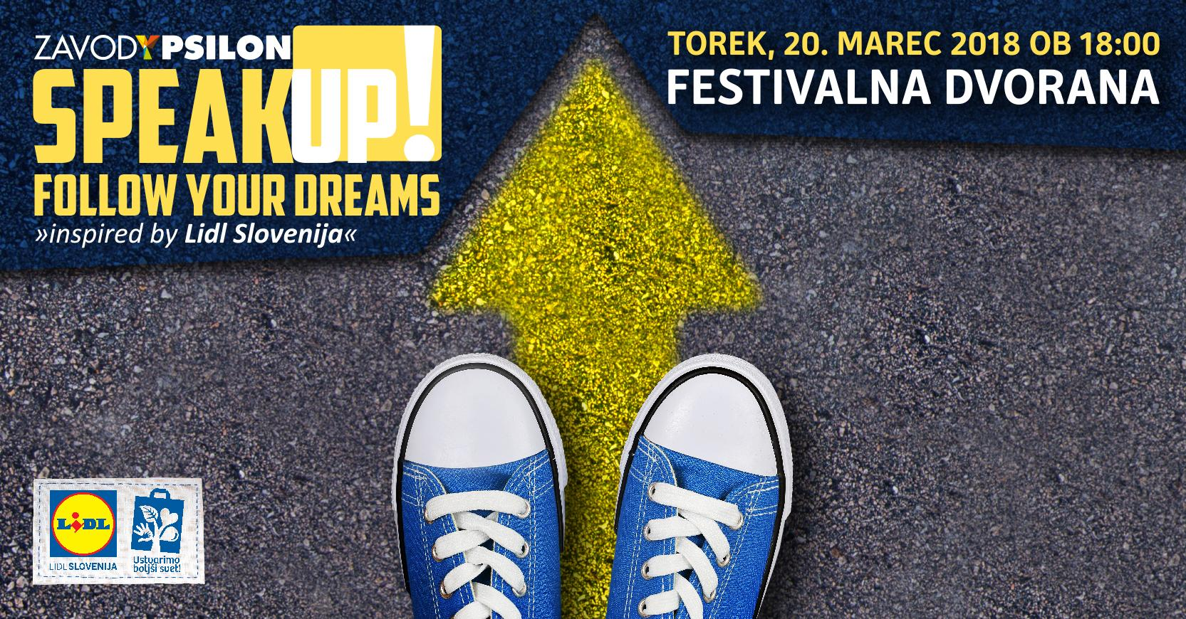 Speak Up! Follow Your Dreams inspired by Lidl
