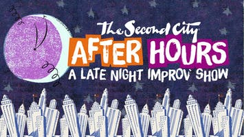 """The Second City: """"After Hours"""""""