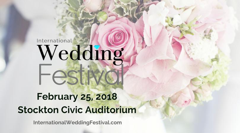 International Wedding Festival Stockton Weddi