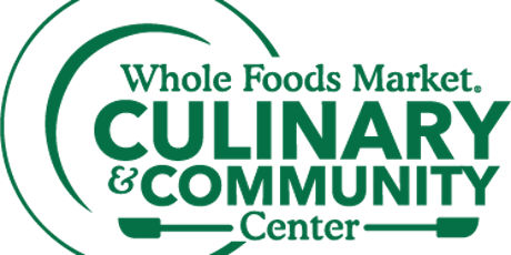 Whole Foods Market Annapolis Culinary Center Events