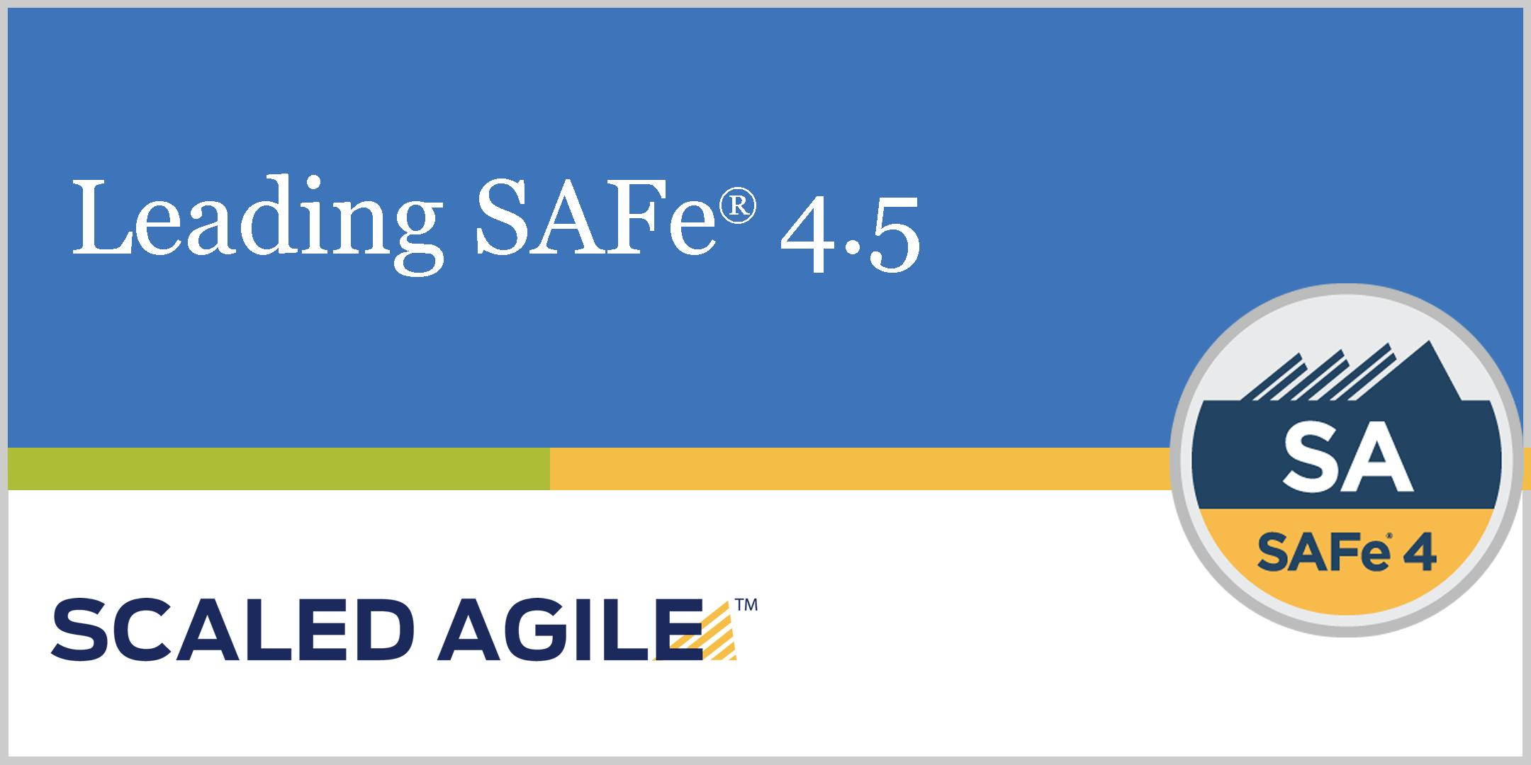 Leading Safe 45 Scaled Agile Framework With Sa Certification