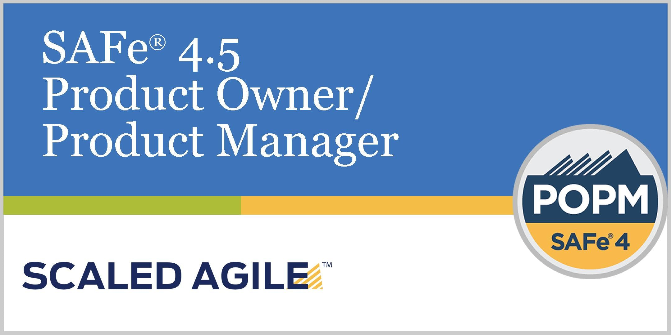 Safe 45 Scaled Agile Framework Product Ownerproduct Manager