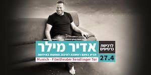 Adir Miller - Munich