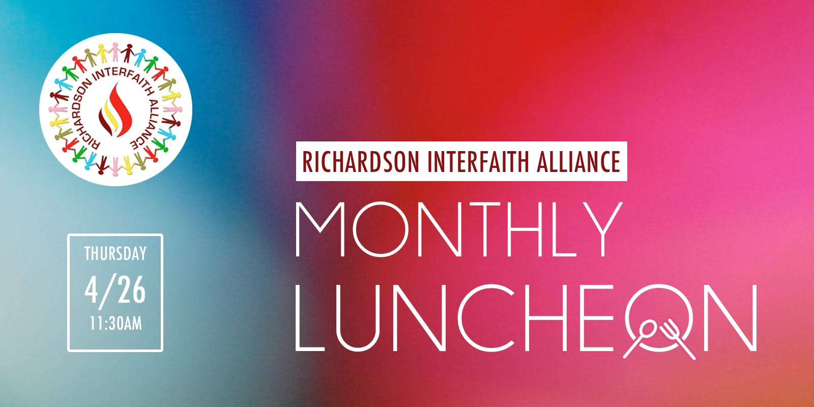 Richardson Interfaith Alliance Monthly Lunche