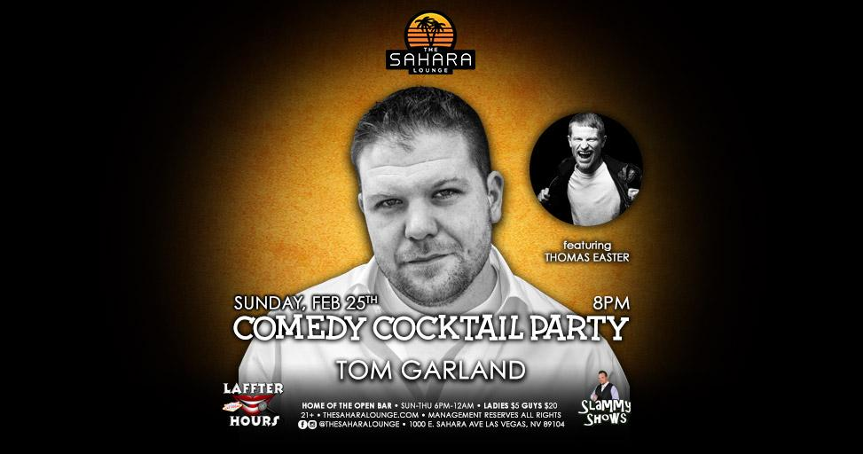Comedy Cocktail Hour: Tom Garland and Thomas Easter