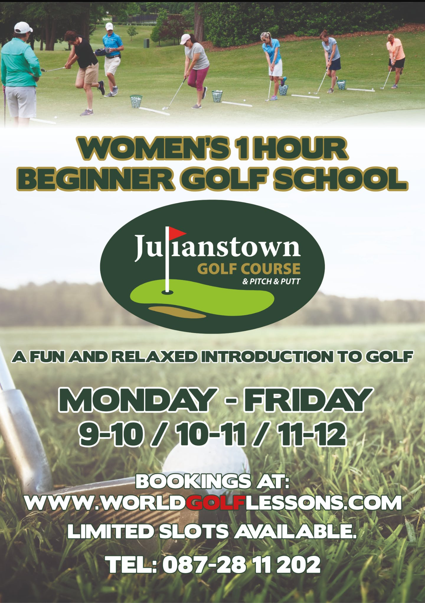 WOMANS 1 HOUR BEGGINERS GOLF SCHOOL