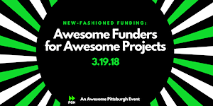 New-Fashioned Funding: Awesome Funders for Awesome...