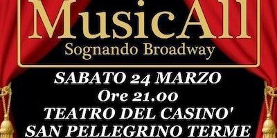 MusicAll Sognando Broadway