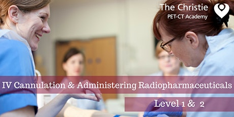IV Cannulation and Administration of Radiopharmaceuticals (free for AML NC1) tickets