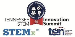 Tennessee STEM Innovation Summit and STEMxchange -...