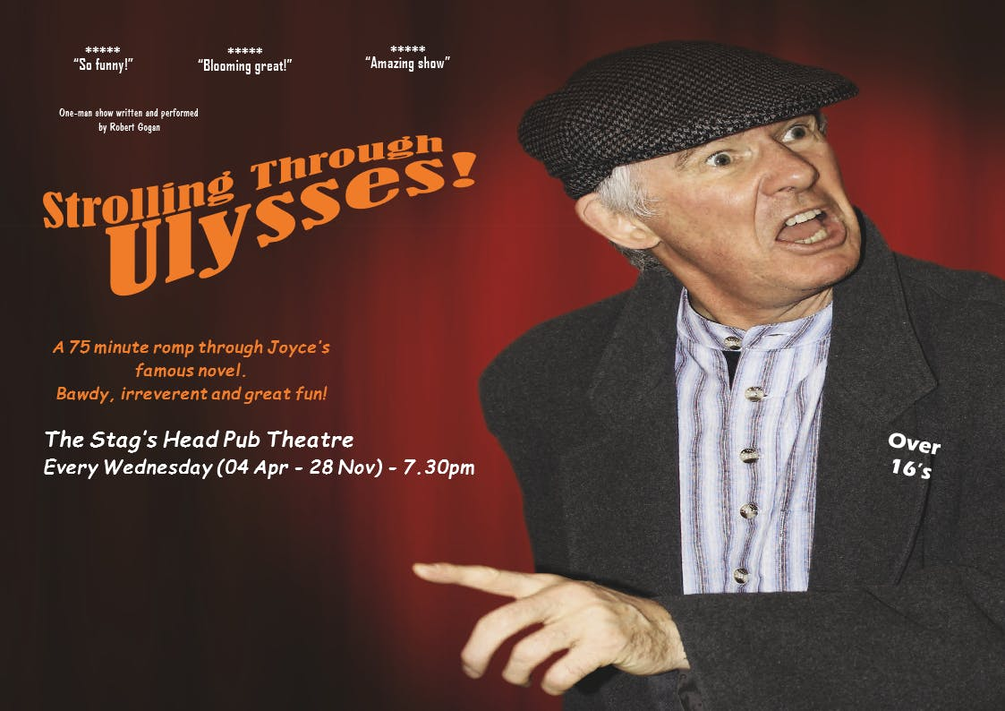 Strolling Through Ulysses! at The Stag's Head Pub Theatre