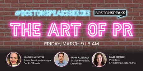The Art Of PR | BostonSpeaksSeries tickets